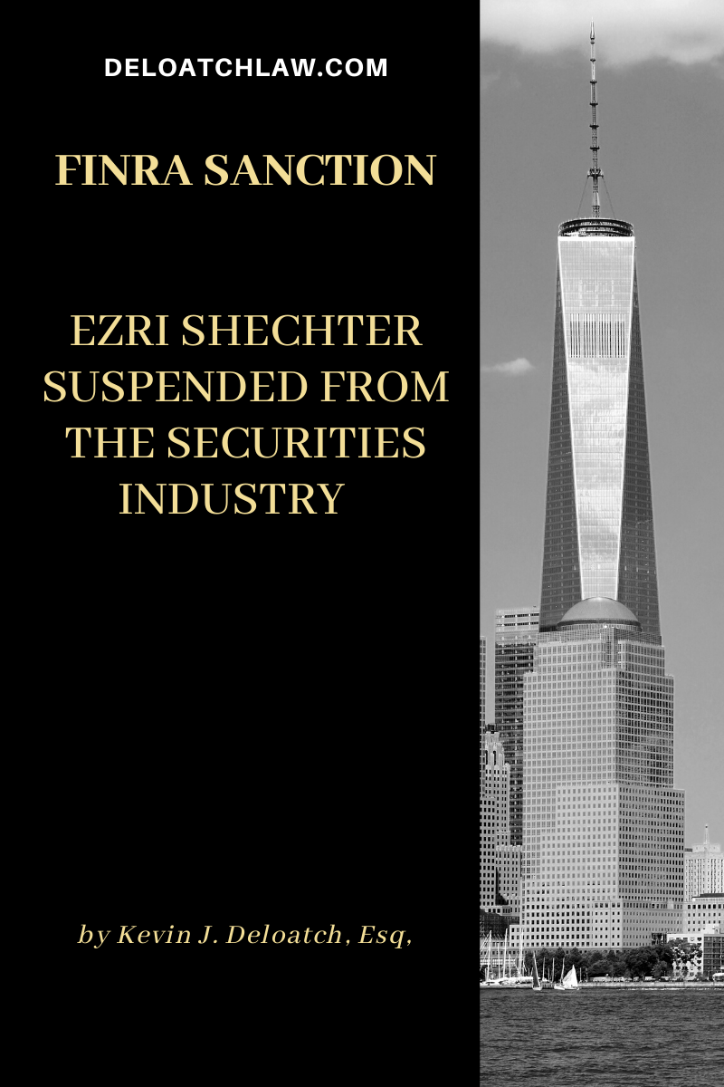 Ezri Shechter Suspended from the Securities Industry